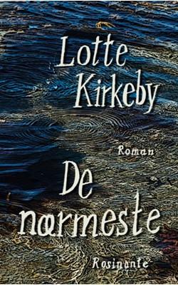 De nærmeste Lotte Kirkeby Hansen 9788763860017