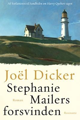 Stephanie Mailers forsvinden Joël Dicker 9788763860178