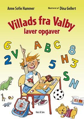 Villads fra Valby laver opgaver Anne Sofie Hammer 9788763834643