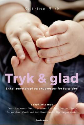 Tryk og glad Katrine Birk 9788763843997