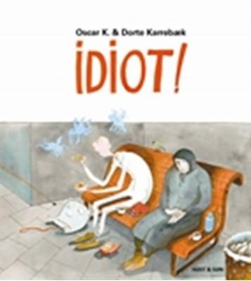 Idiot! Oscar K 9788763811033