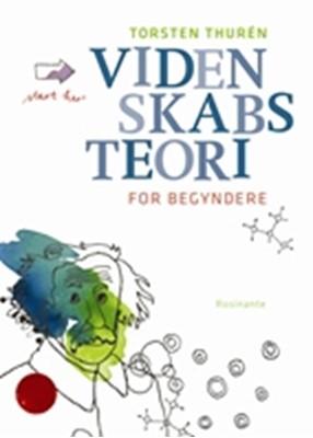 Videnskabsteori for begyndere Torsten Thurén 9788763808378