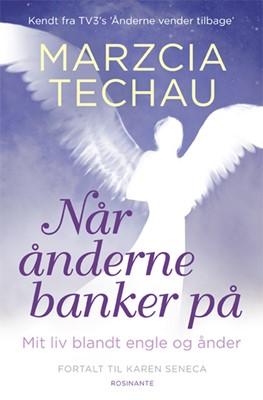 Når ånderne banker på Karen Seneca, Marzcia Techau 9788763828543