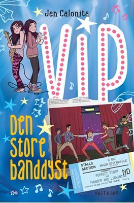 VIP - Den store banddyst Jen Calonita 9788763851275