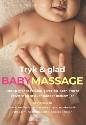 Tryk og glad babymassage Katrine Birk 9788763854719