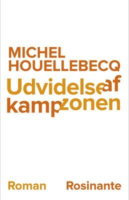Udvidelse af kampzonen Michel Houellebecq, Michael Holbek 9788763847353