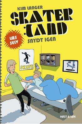 Skaterland LÆS SELV - Snydt igen Kim Langer 9788763836678