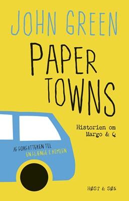Paper Towns John Green 9788763837217