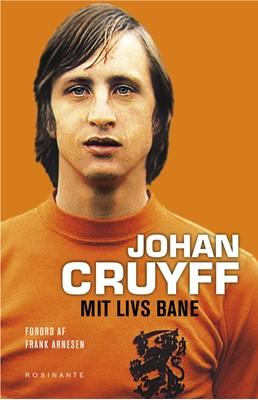 Johan Cruyff - Mit livs bane Johan Cruyff 9788763846554