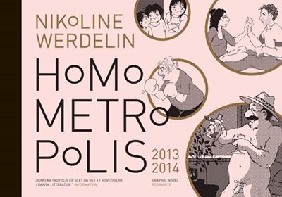 Homo Metropolis 2013-2014 Nikoline Werdelin 9788763836463