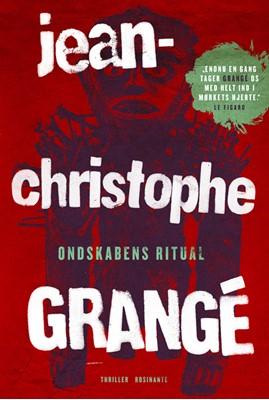 Ondskabens ritual Jean-Christophe Grangé 9788763843737