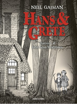Hans og Grete Neil Gaiman 9788763839570
