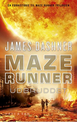 Maze Runner - Udbruddet James Dashner 9788763843560