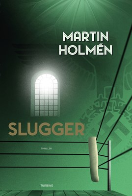 Slugger Martin Holmén 9788740662634
