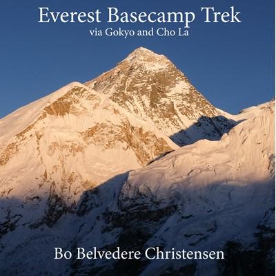 Everest Basecamp Trek Bo Belvedere Christensen 9788743081517