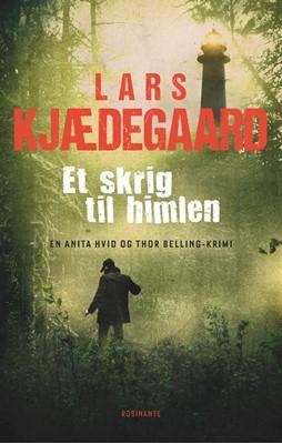 Et skrig til himlen Lars Kjædegaard 9788763852609
