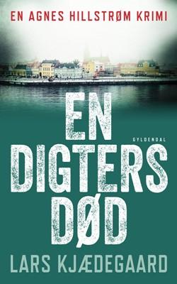 En digters død Lars Kjædegaard 9788763863766