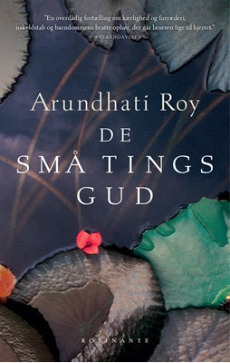 De små tings gud Arundhati Roy 9788763856829