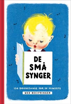 De små synger. Med becifringer Gunnar Nyborg-Jensen 9788763855792