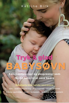 Tryk og glad babysøvn Katrine Birk 9788763852227