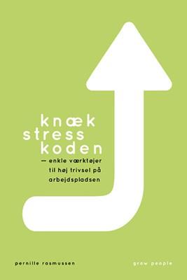 Knæk stresskoden Pernille Rasmussen 9788797207604