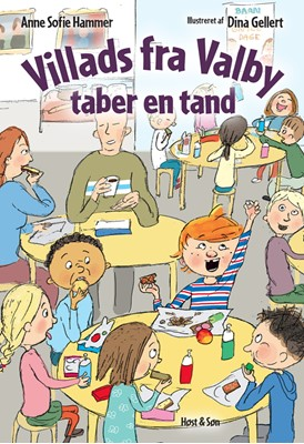 Villads fra Valby taber en tand Anne Sofie Hammer 9788763852685