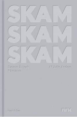 SKAM Sæson 3, Isak Julie Andem 9788763861502