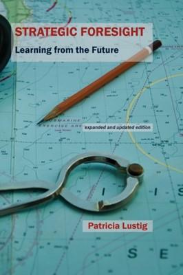 Strategic Foresight Patricia Lustig 9781909470668