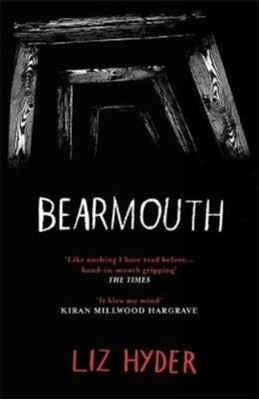 Bearmouth Liz Hyder 9781782692430