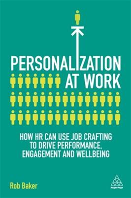 Personalization at Work Rob Baker 9781789662948