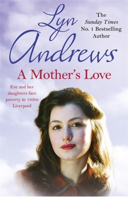 A Mother's Love Lyn Andrews 9781472256737