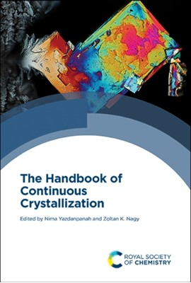 The Handbook of Continuous Crystallization  9781788012140