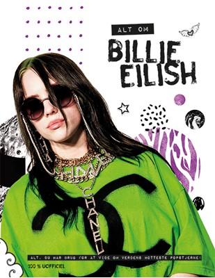 Alt om Billie Eilish (100% uofficiel)  9788741501499