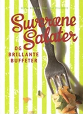Suveræne salater og brillante buffeter Sonja Bock, Tina Scheftelowitz 9788714294212