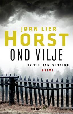 Ond vilje Jørn Lier Horst 9788770073394