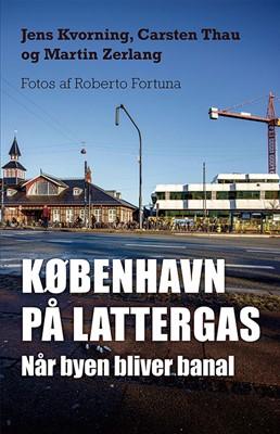 København på lattergas Carsten Thau, Jens Kvorning, Martin Zerlang 9788712060901