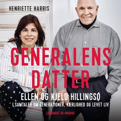 Generalens datter Ellen Hillingsø, Kjeld Hillingsø, Henriette Harris 9788726364859