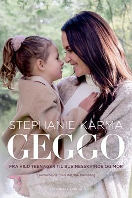 Geggo - Min verden Stephanie Karma Salvarli, Katrine Memborg 9788740056914