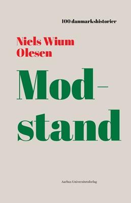 Modstand Niels Wium Olesen 9788772190464
