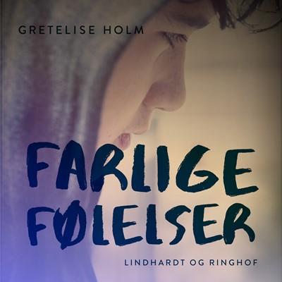 Farlige følelser Gretelise Holm 9788726157574