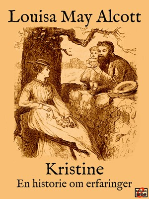 Kristine Louisa May Alcott 9788779796768