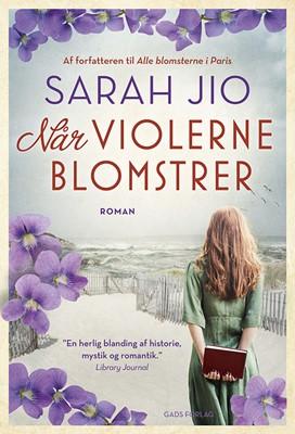 Når violerne blomstrer SARAH JIO 9788712060222