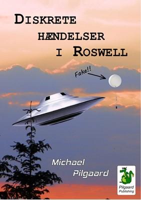 Diskrete hændelser i Roswell Michael Pilgaard 9788793997035