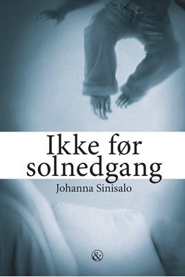 Ikke før solnedgang Johanna Sinisalo 9788771516357