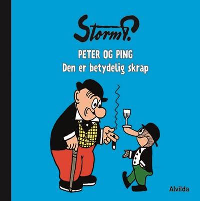 Storm P. - Peter og Ping - Den er betydelig skrap Storm P. 9788741513003