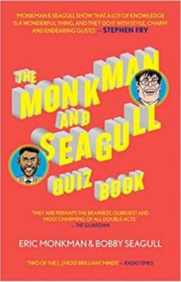 The Monkman & Seagull Quiz Book Eric Monkman, Bobby Seagull 9781911335993