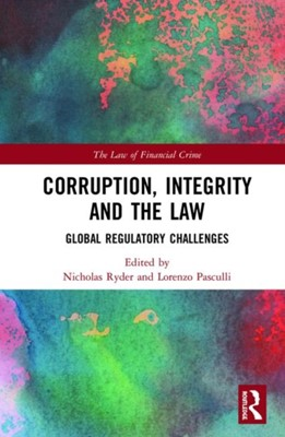 Corruption, Integrity and the Law  9780367186500