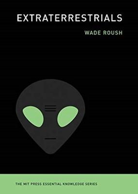 Extraterrestrials Wade Roush 9780262538435