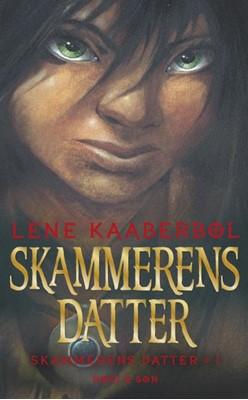 Skammerens datter Lene Kaaberbøl 9788702301397