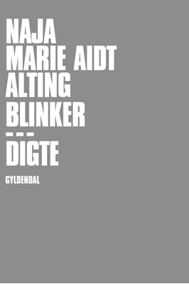 Alting blinker Naja Marie Aidt 9788702202854